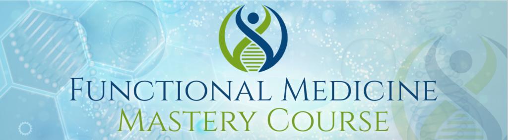 Functional Medicine Mastery Course